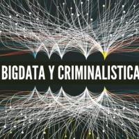 big data y criminalistica